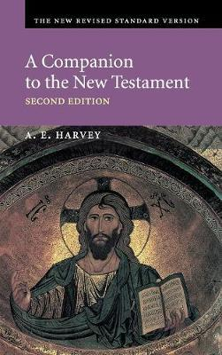 A Companion to the New Testament by A.E. Harvey