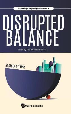 Disrupted Balance - Society At Risk
