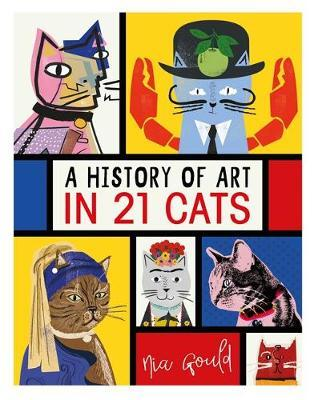 A History of Art in 21 Cats by Nia Gould