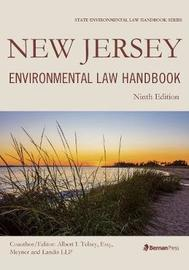 New Jersey Environmental Law Handbook by Albert I. Telsey