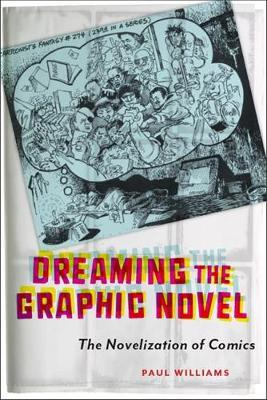 Dreaming the Graphic Novel by Paul Williams image