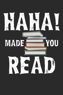 Haha! Made You Read by Shocking Notebooks