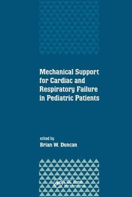 Mechanical Support for Cardiac and Respiratory Failure in Pediatric Patients by Brian Duncan