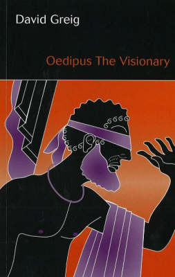 Oedipus the Visionary by David Greig image