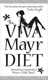 The Viva Mayr Diet: 14 Days to a Flatter Stomach and a Younger You by Harald Stossier image