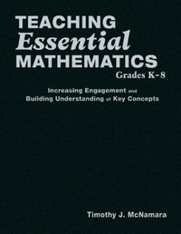 Teaching Essential Mathematics, Grades K-8 by Timothy J. McNamara image