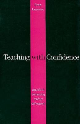 Teaching with Confidence by Denis Lawrence image