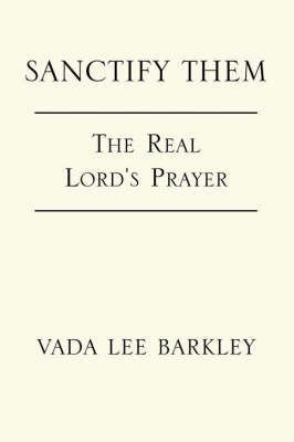 Sanctify Them by Vada , Lee Barkley