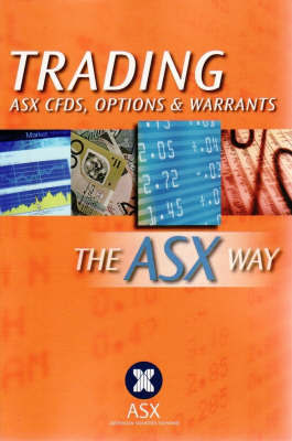 Trading CDF's Options and Warrants the ASX Way by ASX (The Australian Securities Exchange) image