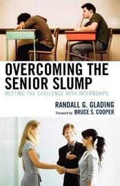 Overcoming the Senior Slump by Randall G. Glading image