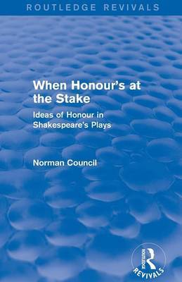 When Honour's at the Stake by Norman Council