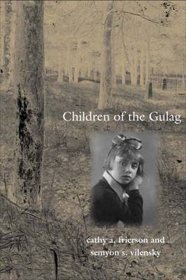 Children of the Gulag by Semyon Samuilovich Vilensky image