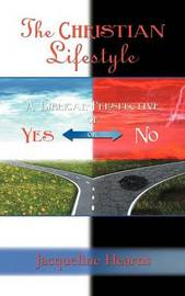 The Christian Lifestyle by Jacqueline Hearns