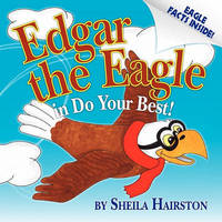 Edgar the Eagle in Do Your Best! by Sheila Hairston