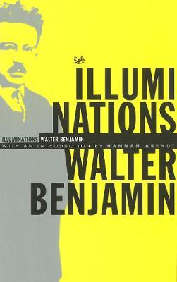 Illuminations by Walter Benjamin image