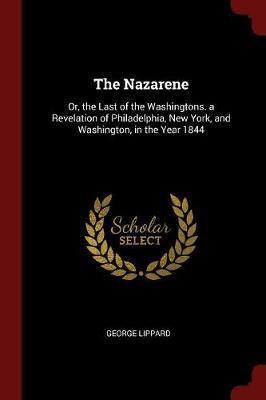 The Nazarene by George Lippard