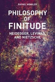 Philosophy of Finitude by Rafael Winkler