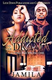 Addicted to the Drama by Jamila image