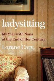 Ladysitting by Lorene Cary