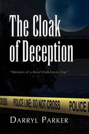 The Cloak of Deception by Darryl Parker image