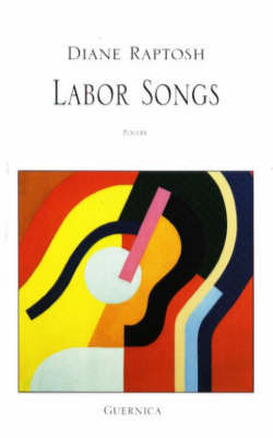 Labor Songs by Diane Raptosh image