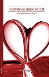 Poemas De Amor Para Ti by Gustavo Bruno Vilacahua Huanca image