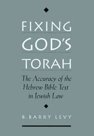 Fixing God's Torah by B.Barry Levy image