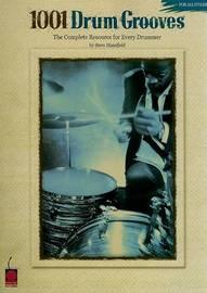 1001 Drum Grooves by Steve Mansfield