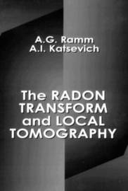 The Radon Transform and Local Tomography by Alexander G. Ramm image