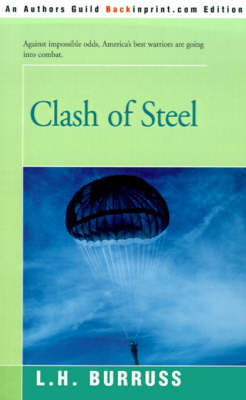 Clash of Steel by L. H. Burruss