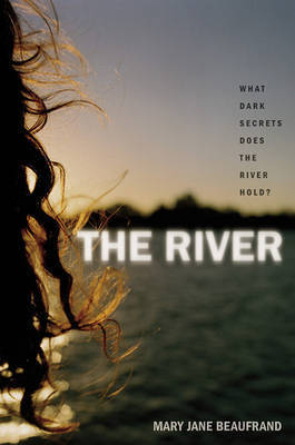 The River by Mary Jane Beaufrand