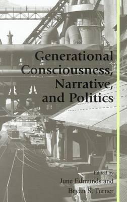 Generational Consciousness, Narrative and Politics image