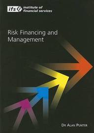 Risk Finance and Management by Dr Alan Punter
