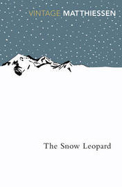 The Snow Leopard by Peter Matthiessen
