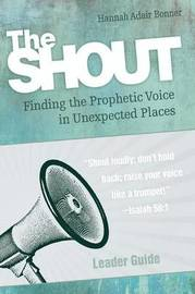 The Shout Leader Guide by Hannah Adair Bonner