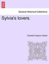 Sylvia's Lovers, Volume 3 by Elizabeth Cleghorn Gaskell