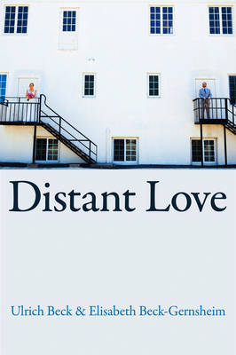 Distant Love by Ulrich Beck image