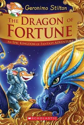Geronimo Stilton and the Kingdom of Fantasty SE: #2 Dragon of Fortune by Stilton,Geronimo image