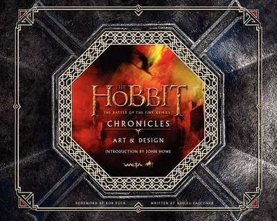 The Hobbit: The Battle of the Five Armies Chronicles: Art & Design by Weta