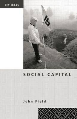 Social Capital by John Field