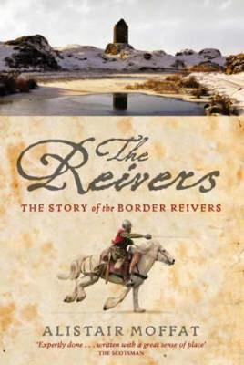 The Reivers by Alistair Moffat image