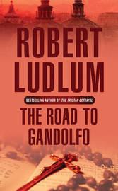 The Road to Gandolfo by Robert Ludlum image