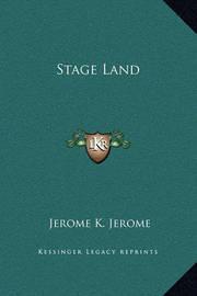 Stage Land by Jerome Klapka Jerome