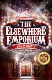 The Elsewhere Emporium by Ross Mackenzie