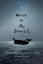 Went to the Devil by Anthony J. Connors