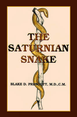 The Saturnian Snake by Blake, D. Prescott image