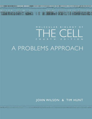 Molecular Biology of the Cell: Problems Approach by John H. Wilson image