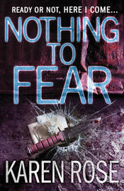 Nothing to Fear by Karen Rose image