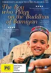 The Boy Who Plays On The Buddhas Of Bamiyan on DVD