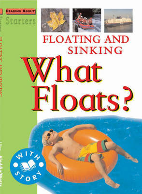 Floating and Sinking: What Floats? by Stewart Ross image